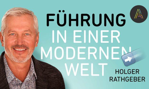 Holger Rathgeber über Führung in einer modernen Welt