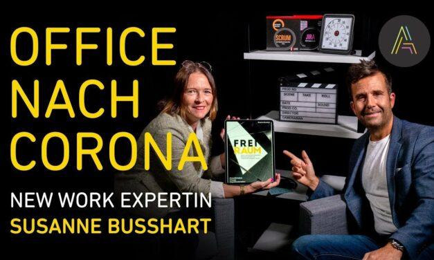 Susanne Busshart, New Work Expertin über Workspaces der Zukunft und die Zeit nach Corona