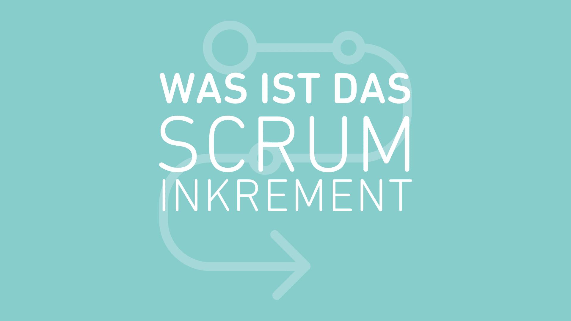 SCRUM-Inkrement