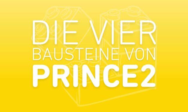 Die 4 PRINCE2 Bausteine