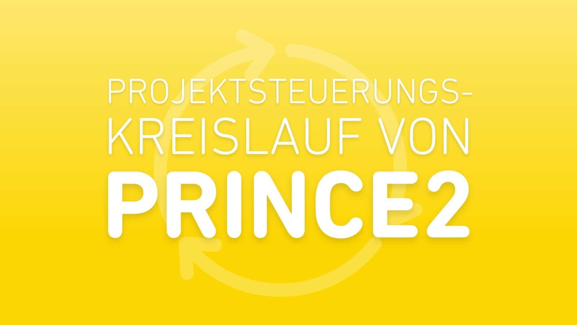 prince2-projektsteuerungskreislauf