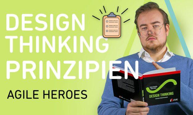 Die 7 Design Thinking Prinzipien