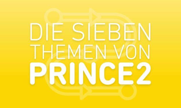 Die 7 PRINCE2 Themen