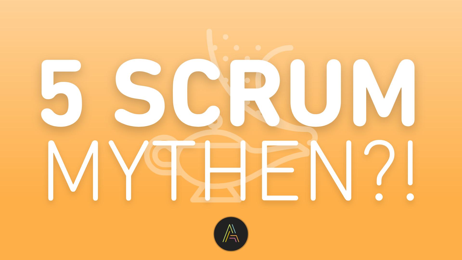 SCRUM-Mythen