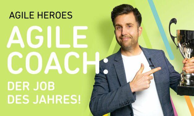 Agile Coach: Job des Jahres