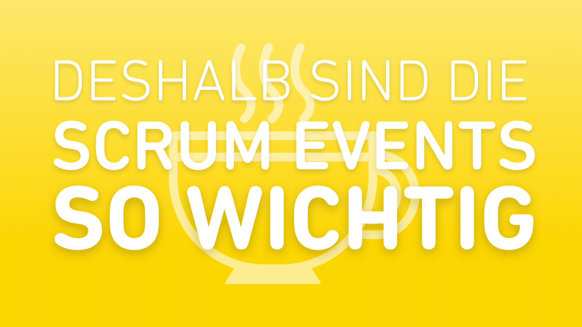SCRUM-Events-wichtig