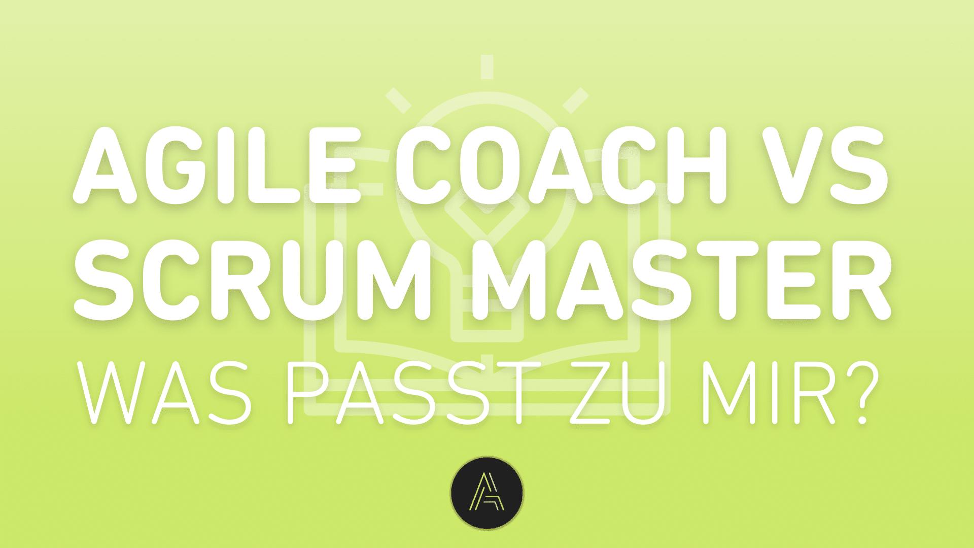 agile-coach-oder-scrum-master