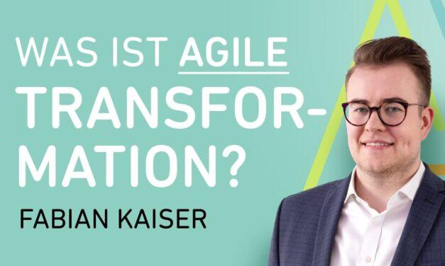 Agile Transformation – Was ist agile Transformation?