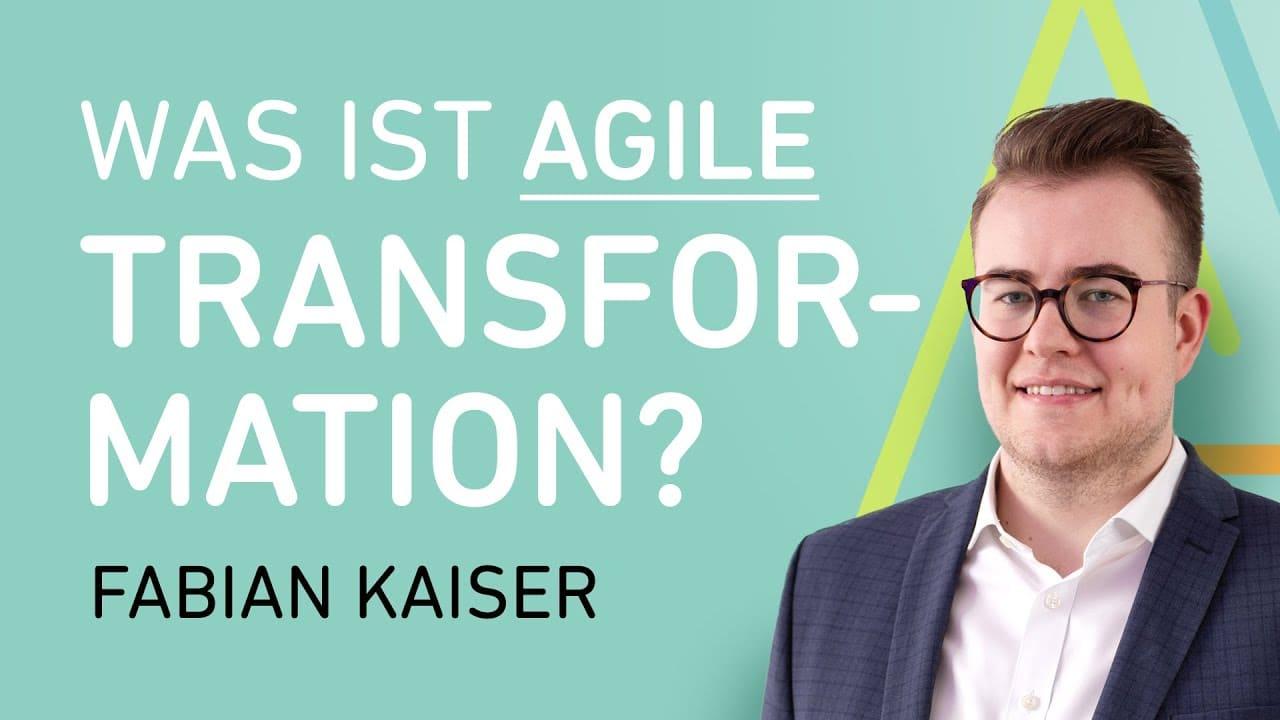 Was ist Agile Transformation?