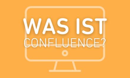 Confluence – Alles, was du zum Enterprise-Wiki wissen musst
