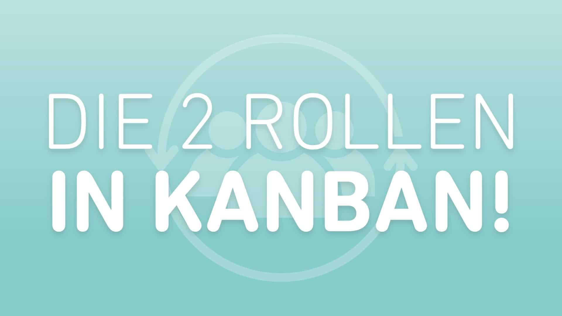 kanban-rollen