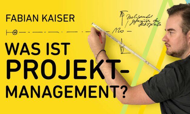 Was ist Projektmanagement?