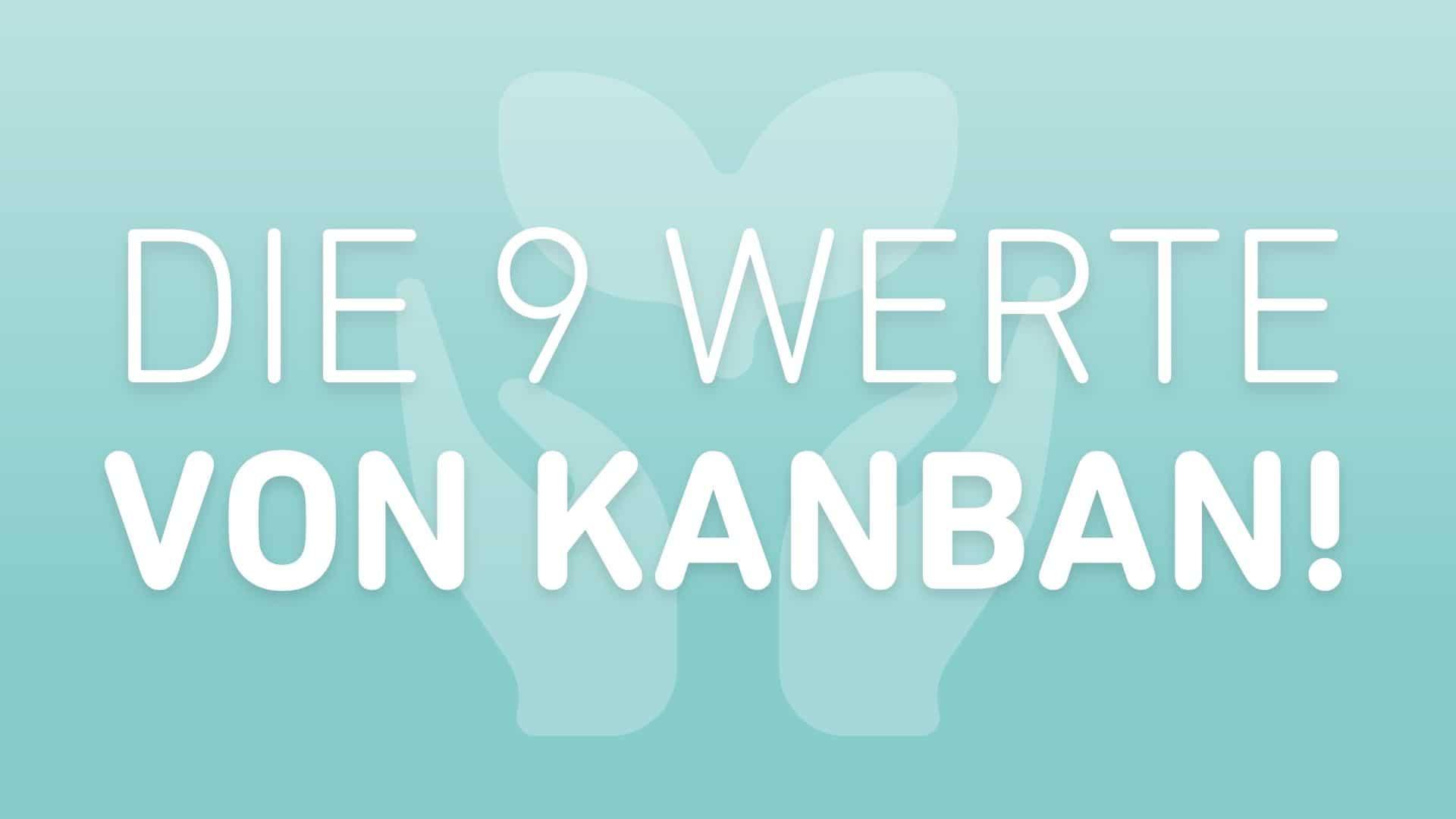 kanban-werte