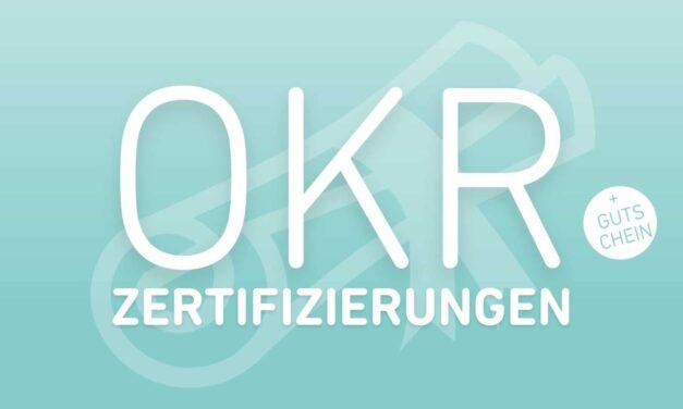 OKR Zertifizierungen: Welche gibt es? (+ Gutschein!)