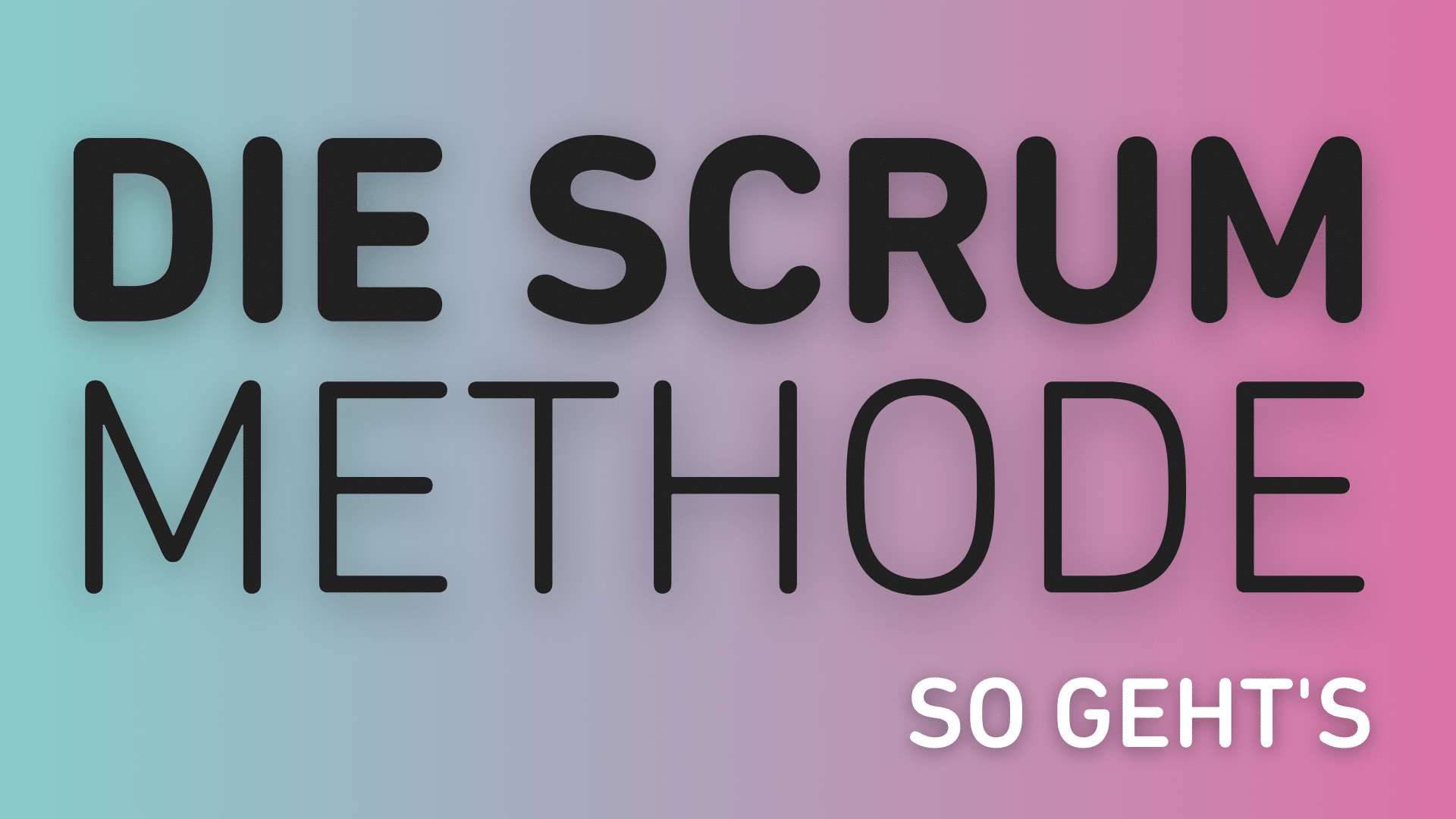 Scrum Methode