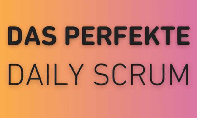 Wie führe ich ein Daily Scrum durch?