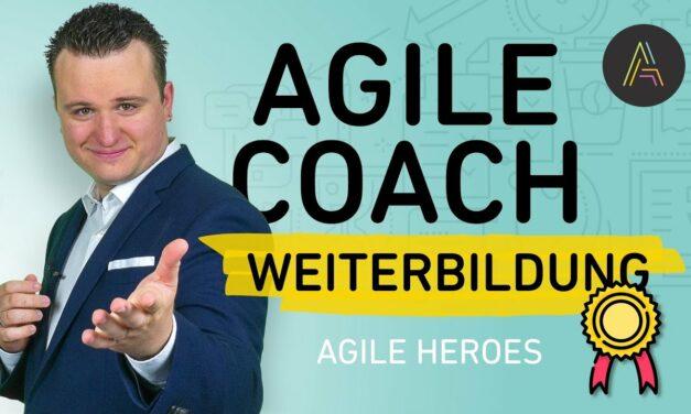 Agile Coach Weiterbildung: So einfach wirst du zertifizierter Agile Coach!
